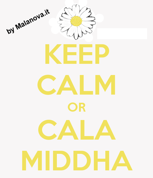 keep-calm-or-cala-middha